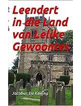 Leendert in die Land van Lelike Gewoontes (Afrikaans Edition)