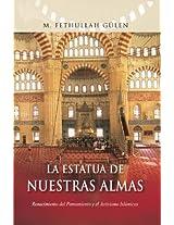 La Estatua de Nuestras / The Statue of Our