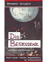 Die Besessene: Gottliebin Dittus in Möttlingen