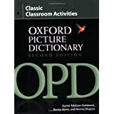The Oxford Picture Dictionary: Classic Classroom ActivitiesTim Collins�ɂ��
