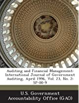 Auditing and Financial Management: International Journal of Government Auditing, April 1996, Vol. 23, No. 2: Sp-00-9