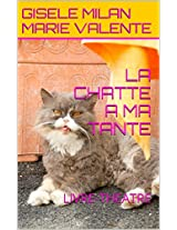 LA CHATTE A MA TANTE (French Edition)
