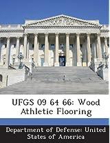 Ufgs 09 64 66: Wood Athletic Flooring
