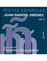 Jimenez: Poetas Espanoles, Vol. 5