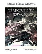 Terror en el espacio (Entrepeques y jóvenes)