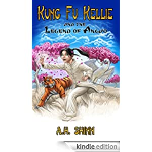 Kung Fu Kellie and the Legend of Anguo
