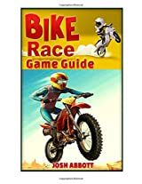 Bike Race Free Game Guide