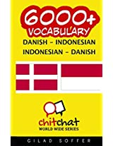 6000+ Danish - Indonesian / Indonesian - Danish Vocabulary