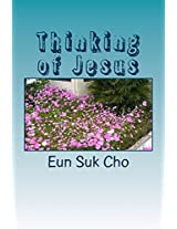 Thinking of Jesus: Volume 1 (Column Collection)
