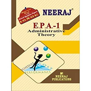 EPA1-Administrative Theory (IGNOU help book for EPA-1 in English Medium)
