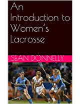 An Introduction to Women's Lacrosse