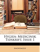 Hygiea: Medicinsk Tidskrift, Issue 1