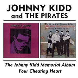 The Johnny Kidd Memorial Album - Your Cheating Heart