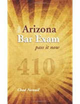 The Arizona Bar Exam: Pass It Now