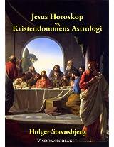 Jesus Horoskop og Kristendommens Astrologi