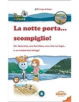La notte porta... scompiglio! (Il Velocipede Vol. 6) (Italian Edition)