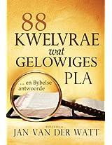 88 kwelvrae wat gelowiges pla (eBoek): ... en Bybelse antwoorde