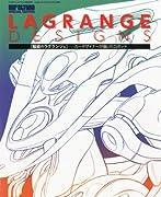 LAGRANGE DESIGNS (ラグランジェデザインズ) 2012年 06月号 [雑誌]