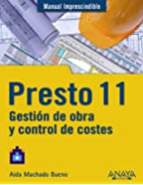 Presto 11: Gestion de obra y control de costes / Construction Management and Cost Control (Manuales Imprescindibles / Essential Manuals)