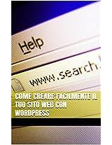 Come creare facilmente il tuo sito web con wordpress (Italian Edition)