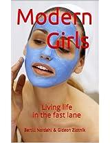Modern Girls: Living life in the fast lane