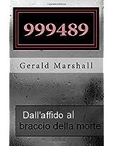 999489 Dall' affido al  braccio della morte