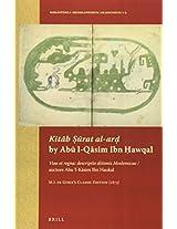 Kitab Urat Al-ar by Abu L-qasim Ibn Hawqal: Viae Et Regna: Descriptio Ditionis Moslemicae / Auctore Abu 'l-kaŽsim Ibn Haukal. M.j. De Goeje's Classic Edition 1873 (Bibliotheca Geographorum Arabicorum)