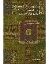 Maasir I Alamgiri of Muhammad Saqi Musta'idd Khan: Bibliothec Indica