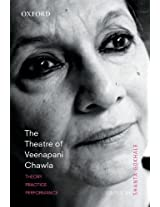 The Theatre of Veenapani Chawla: Theory, Practice and Performance