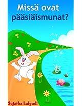 Missä ovat pääsiäismunat?: Pääsiäis aiheinen laskentakirja lapsille (Finnish Edition)