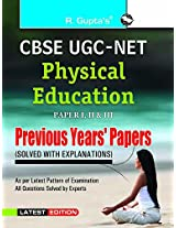 CBSE-UGC-NET Physical Education Previous Years Papers: Previous Years' Papers Solved (Popular Master Guide)