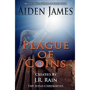 Plague of Coins: Volume 1 (Judas Chronicles)