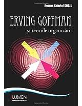 Erving Goffman si teoriile organizarii