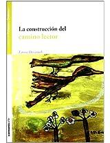 La construccion del camino lector/ The construction of reader Road (Pedagogia Y Didactica)