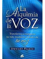 Alquimia De La Voz/ Alchemy Of The Voice