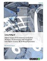 Open Source E-Commerce-Leitfaden: Analyse, Evaluierung und Vergleich von Open Source Web-Shop-Systemen