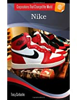 Nike (Corporations That Changed the World)