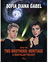 Two Brothers: Heritage (The Ramtalan Trilogy Book 2)