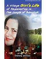 A Village Girl's Life of Redemption in the Jungle of Bangkok: (in Thai language)
