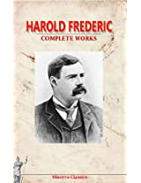 Complete Works of Harold Frederic