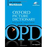 Oxford Picture Dictionary: Low Beginning WorkbookJane Spigarelli�ɂ��