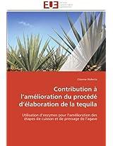 Contribution A L Amelioration Du Procede D Elaboration de La Tequila (Omn.Univ.Europ.)