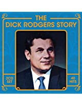 Dick Rodgers Story