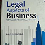 LEGAL ASPECTS OF BUSINESS BY DANIEL ALBUQUERQUE ..PUBLISHED BY OXFORD