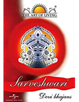 The Art of Living: Sarveshwari