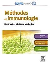 Méthodes en immunologie: Des principes à la bonne application