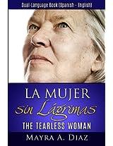 La Mujer sin Lágrimas: Dual-Language Book (Spanish - English)