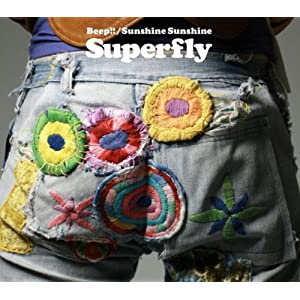 Superfly『Beep!!/Sunshine Sunshine』