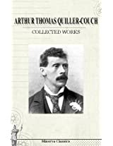 Collected Works of Arthur Thomas Quiller-Couch (Afrikaans Edition)