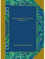 Prosopographia Attica, Volume 1